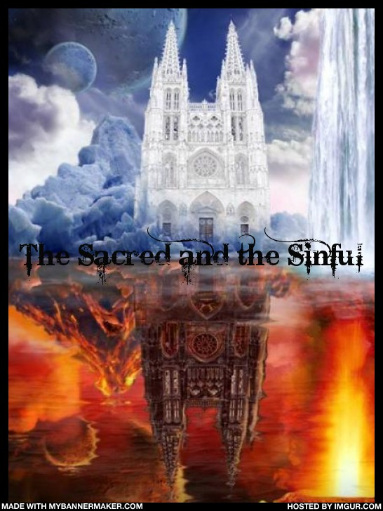 <img:stuff/The%20Sacred%20and%20the%20Sinful%20banner.jpg>